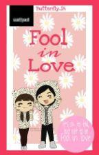 Fool in Love by butterfly_14