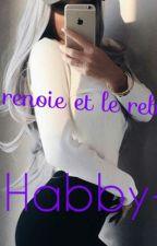 Habby , La renoie et le rebeu by MaaliHaiine___