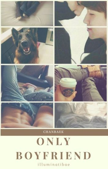 Only Boyfriend | ChanBaek