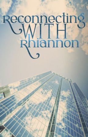 Reconnecting With Rhiannon by MBFeeney