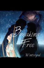 Ties of Fate - Breaking Free by Winterpal