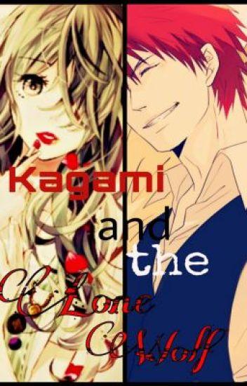 Kagami and the Lone Wolf (Kuroko No Basket fanfic)