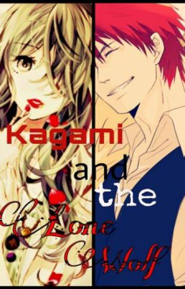 Kagami and the Lone Wolf (Kuroko No Basket fanfic)