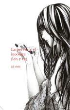 la perver y el inocente (len y tu) by JuliObeid