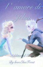 L'amore di Jelsa by loveElsaFrost