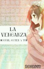 La Venganza  ||Gohan, Goten Y Tu|| by nose003