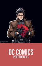 ✎ DC Comics ; preferences ✎ by panopandis