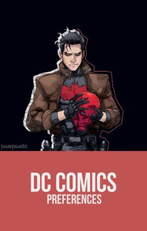 ✎ DC Comics ; preferences ✎ by panopandis