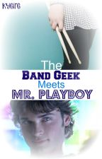 The Band Geek Meets Mr. Playboy (Meeting the Misters Book 2) by Kyeire