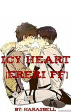 Icy Heart [EreRi,FF] {A/B/O} by haraSBell