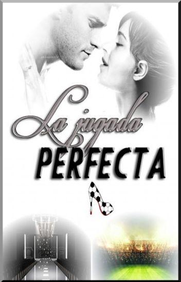 LA JUGADA PERFECTA