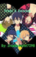 Free! X Reader ~ One Shots by shadowcat7298