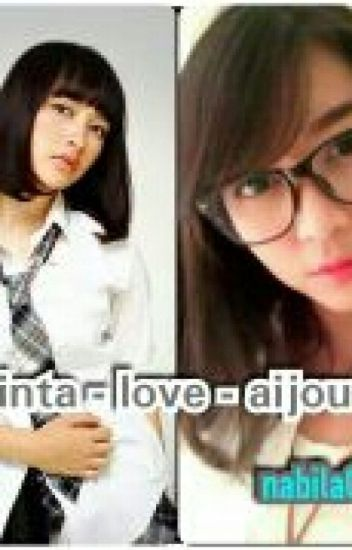 Cinta - Love - Aijou (END)