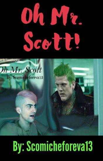 Oh Mr. Scott!