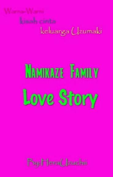 Namikaze Family Love Story