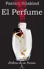 El Perfume - Patrick Süskind by AwkwardOther