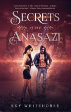 Legend of the Lost Anasazi (Completed✔) by SkyWhitehorse