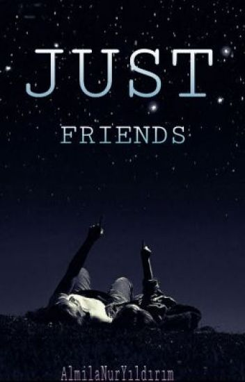 -Just Friends-