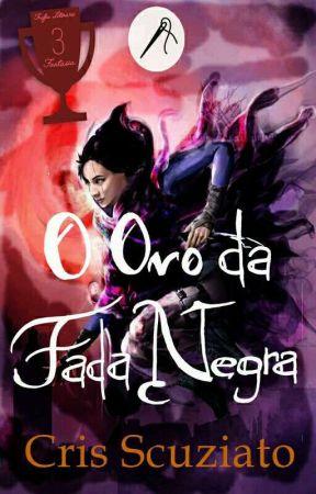 O Ovo da Fada Negra (Completo) by CrisScuziato