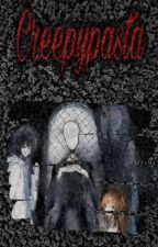 Creepypastas by ShiroGalletasLocas
