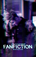 Fanfiction ➵ Justin Bieber by baexkiss