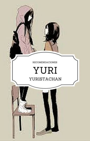Recomendaciones Yuri ®