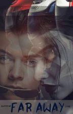 Far Away   Secuela de Almost Love   by Summerlove___yH