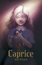 Caprice by Cirkadia