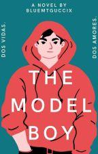 """The Model Boy""""   [EN EDICIÓN] by CamT_Guccix"""