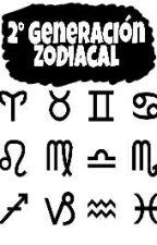 Segunda Generación Zodiacal by CALM__