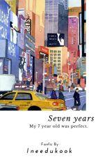 7 Years ✖Jikook✖ by ineedukook