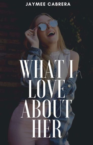 What I love about HER (GirlxGirl) SPG