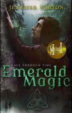 Emerald magic (Wattys2018 Shortlist) by Jennifer_Norton