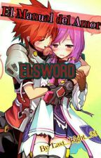 ★ Manual Del Amor ★ [Elsword]  by Last_Light_23