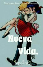 Nueva Vida by Lectora_ac72