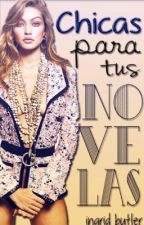 Chicas para tus Novelas #2 by -lovelyminx