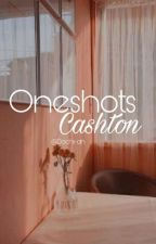 OneShots ||Cashton|| by FEYLee24