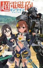 Railgun Online Accelerated World: Book 3. Gun Wars by MisakaLovesYou