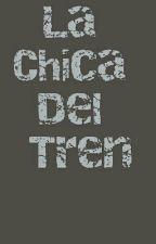 La Chica Del Tren by Saritasofy01