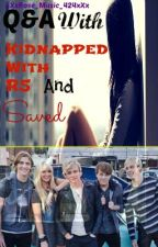 Q&A with Kidnapped with R5 and Saved by xXxRose_Music_424xXx