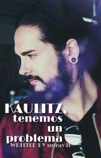 ¡Kaulitz, tenemos un problema! (twc-NR/Mpreg)