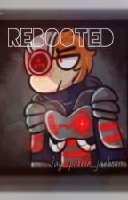 Rebooted  by Jay_Potter_Jackson