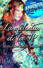 La melodía de la H by angellaminaya14