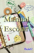 Manual Escolar  by RachelIrlanda