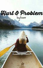 Hurt & Problem by heyitssanr