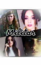 Militar (Camila Cabello Y Tu) G!P by AimeVakera
