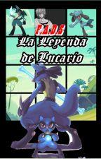 La Leyenda De Lucario. by Koudoragon