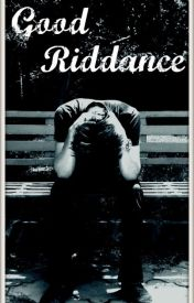 Good Riddance (Billie Joe Armstrong) [#Wattys2016] by StrangeWithTheStars