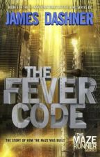 The Fever Code  by Aztrid2905