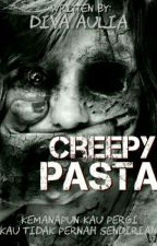 Creepypasta by Divaaulia_